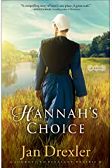 Hannah's Choice (Journey to Pleasant Prairie Book #1): A Novel Kindle Edition