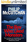 The Boy Who Liked Monsters (Commander Shaw Book 19)