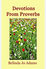 Devotions From Proverbs Kindle Edition