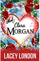 Meet Clara Morgan: A laugh-a-minute romantic comedy that you won't want to put down. (Clara Andrews - Book 3) (Clara Andrews Series) Kindle Edition