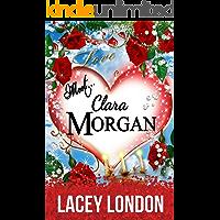 Meet Clara Morgan: A laugh-a-minute romantic comedy that you won't want to put down. (Clara Andrews - Book 3) (Clara Andrews Series)
