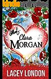 Meet Clara Morgan: A laugh-a-minute romantic comedy that you won't want to put down. (Clara Andrews - Book 3) (Clara Andrews Series) (English Edition)