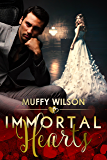 Immortal Hearts (The Hearts Series Book 3)