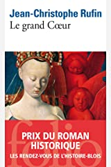 Le grand Coeur (French Edition) Kindle Edition