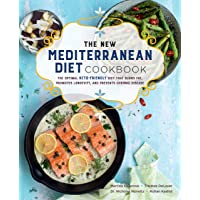 The New Mediterranean Diet Cookbook: The Optimal Keto-Friendly Diet that Burns Fat, Promotes Longevity, and Prevents…