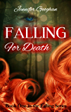Falling for Death (The Falling Series Book 1)
