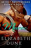 Secret Confessions: Down & Dusty – Maree (Novella)