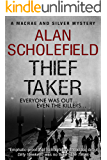 Thief Taker (A Macrae and Silver Mystery Book 3)