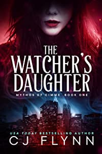 The Watcher's Daughter (Mythos of Cimme Book 1)