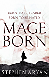 Mageborn: The Age of Dread, Book 1