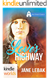 First Street Church Romances: Love's Highway (Kindle Worlds Novella)