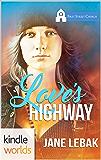 First Street Church Romances: Love's Highway (Kindle Worlds Novella)