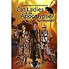 Cat Ladies of the Apocalypse