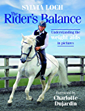 The Rider's Balance: Understanding the weight aids in pictures