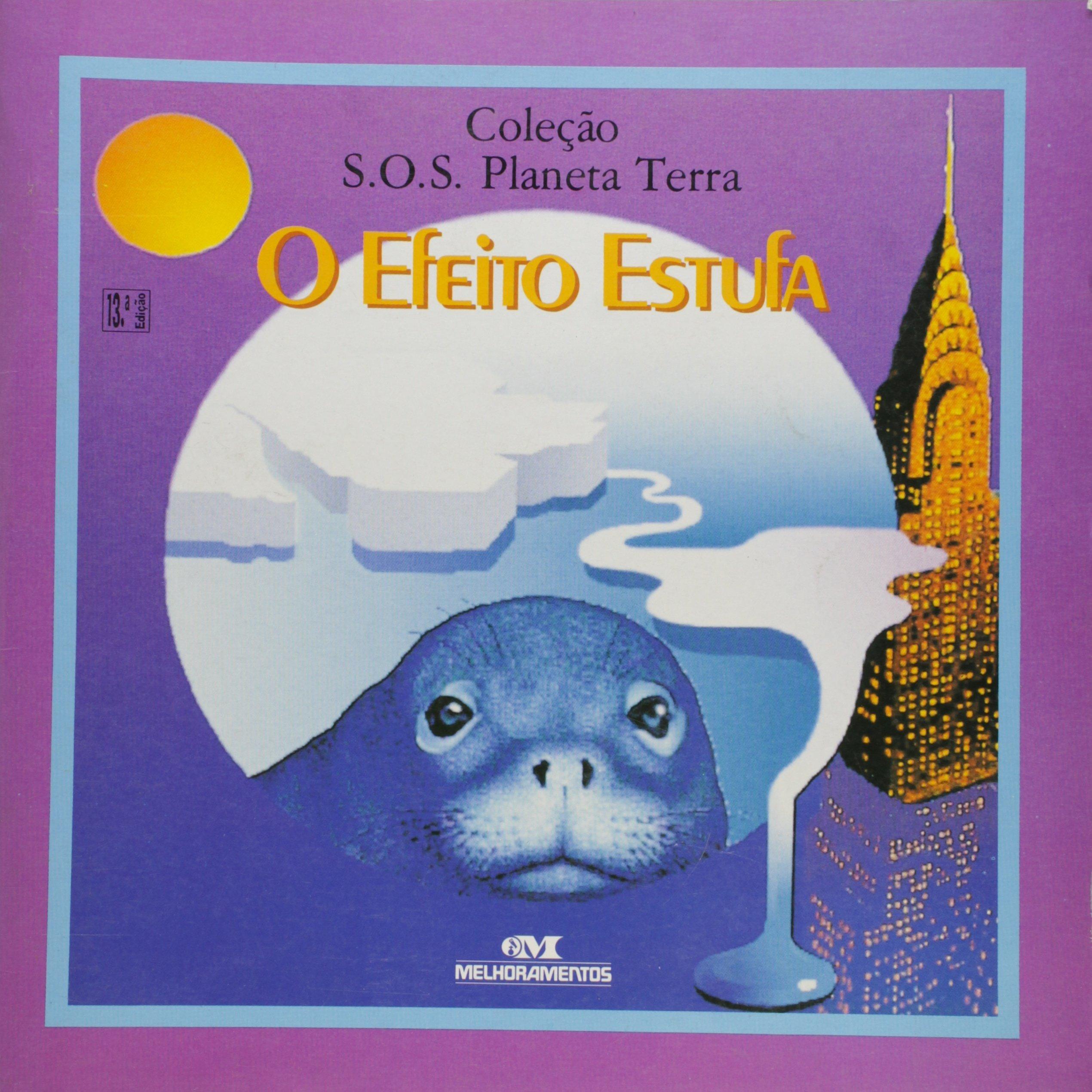 O Efeito Estufa. (Em Portuguese do Brasil) (Portuguese Brazilian) Paperback – 1998