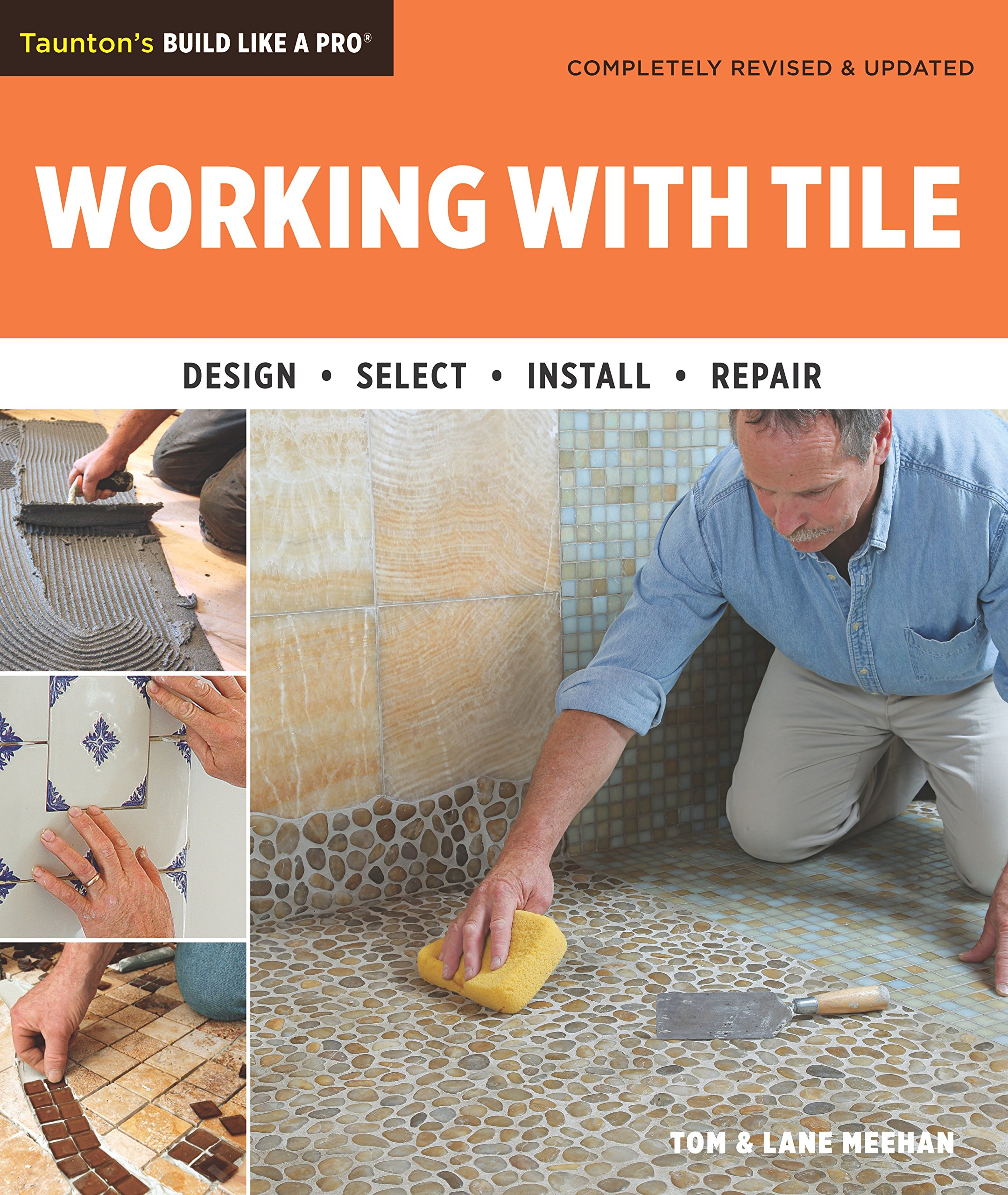 Working With Tile Tauntons Build Like A Pro Tom Meehan Lane