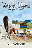Forever Woman: are you for real? (Forever Women Book 1)