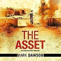 The Asset: An Isabella Rose Thriller, Book 2