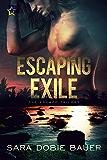 Escaping Exile (The Escape Trilogy Book 1)