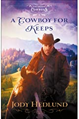 A Cowboy for Keeps (Colorado Cowboys Book #1) Kindle Edition