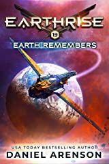 Earth Remembers (Earthrise Book 13) Kindle Edition