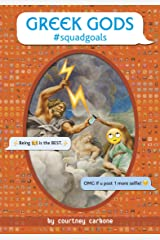 Greek Gods #squadgoals (OMG Classics) Kindle Edition