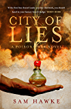 City of Lies (Poison Wars 1)