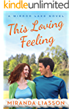 This Loving Feeling (A Mirror Lake Novel Book 3)