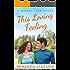 This Loving Feeling (A Mirror Lake Novel Book 3)