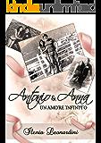 Antonio & Anna, un amore infinito