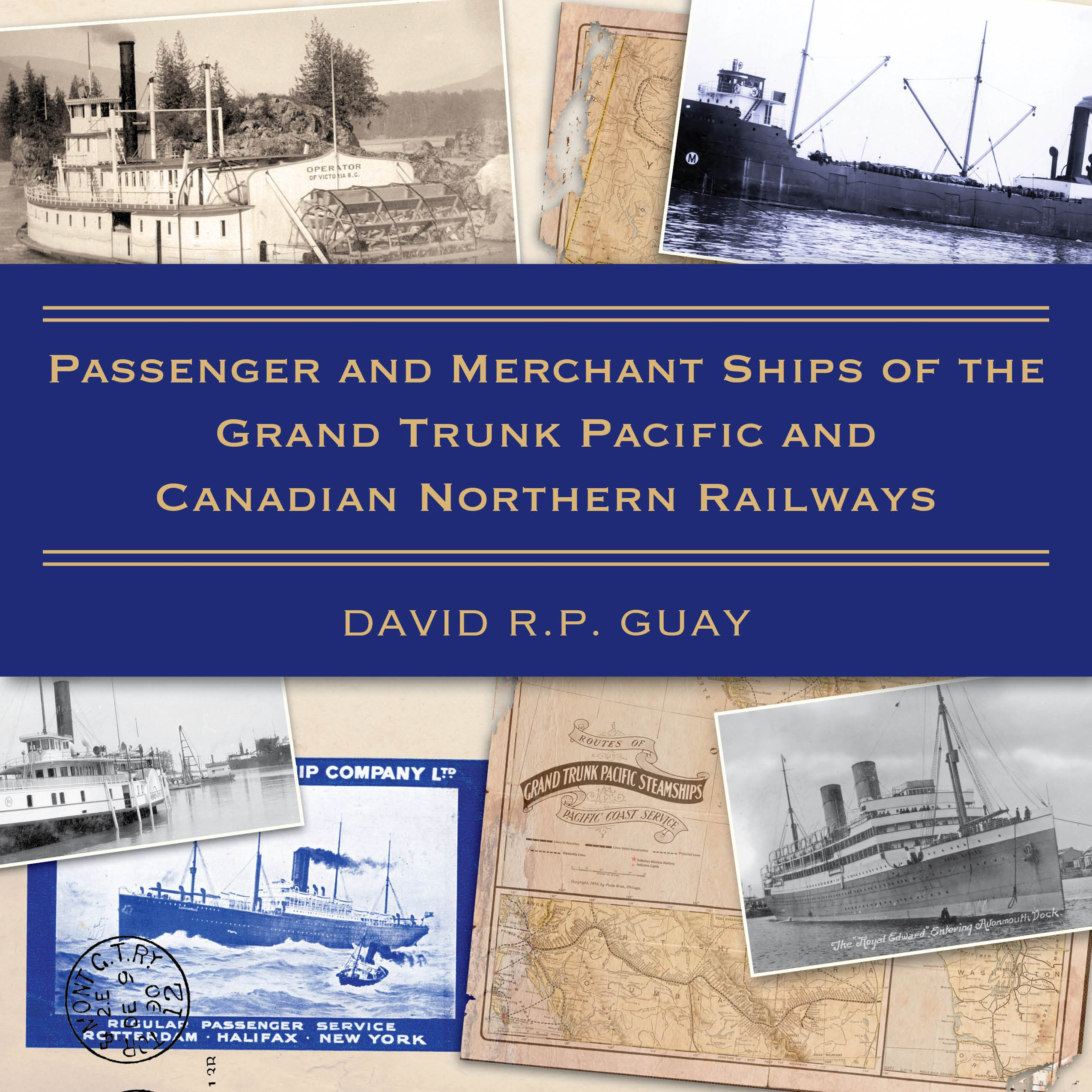 Passenger and Merchant Ships of the Grand Trunk Pacific and Canadian Northern Railways pdf epub