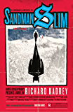 Sandman Slim: Escaped from Hell, Barred from Heaven, Guess that only leaves L.A. (Sandman Slim, Book 1)