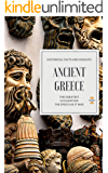 ANCIENT GREECE: The Greatest Civilization (The Epoch as it was Book 1)