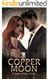 Copper Moon: Copper Ridge Series