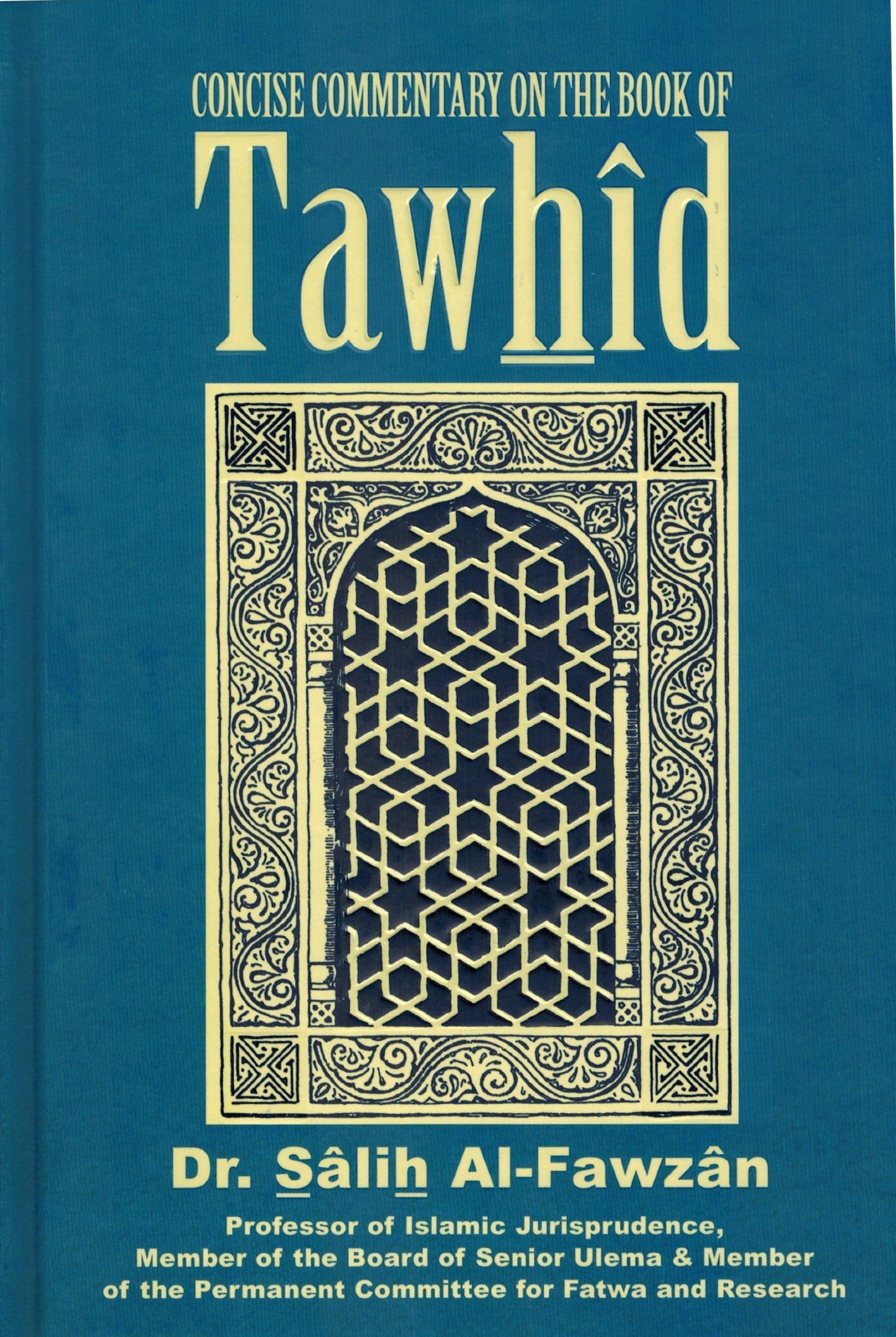 Concise Commentary On The Book Of Tawhid Dr Salih Al Fawzan 9786036860818 Amazon Books
