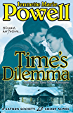 Time's Dilemma: A Romantic Time Travel Adventure (Saturn Society Book 3)