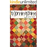 Morningshine (Christian Fiction) (Spring Street Quilters Book 1)
