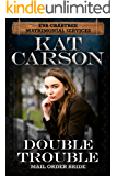 Mail Order Bride: Double Trouble: Inspirational Clean Historical Western Romance (Mrs. Eva Crabtree's Matrimonial Services Series Book 12)