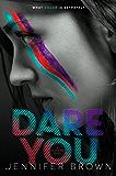 Dare You (Shade Me Book 2)