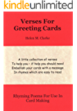 Verses For Greeting Cards: Rhyming Poems For Use In Card Making