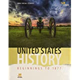 United States History: Beginnings to 1877: Student Edition 2018