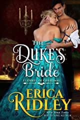 The Duke's Bride: A Regency Christmas Romance (12 Dukes of Christmas Book 6) Kindle Edition