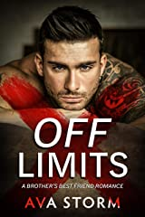 Off-Limits: A Brother's Best Friend Romance Kindle Edition