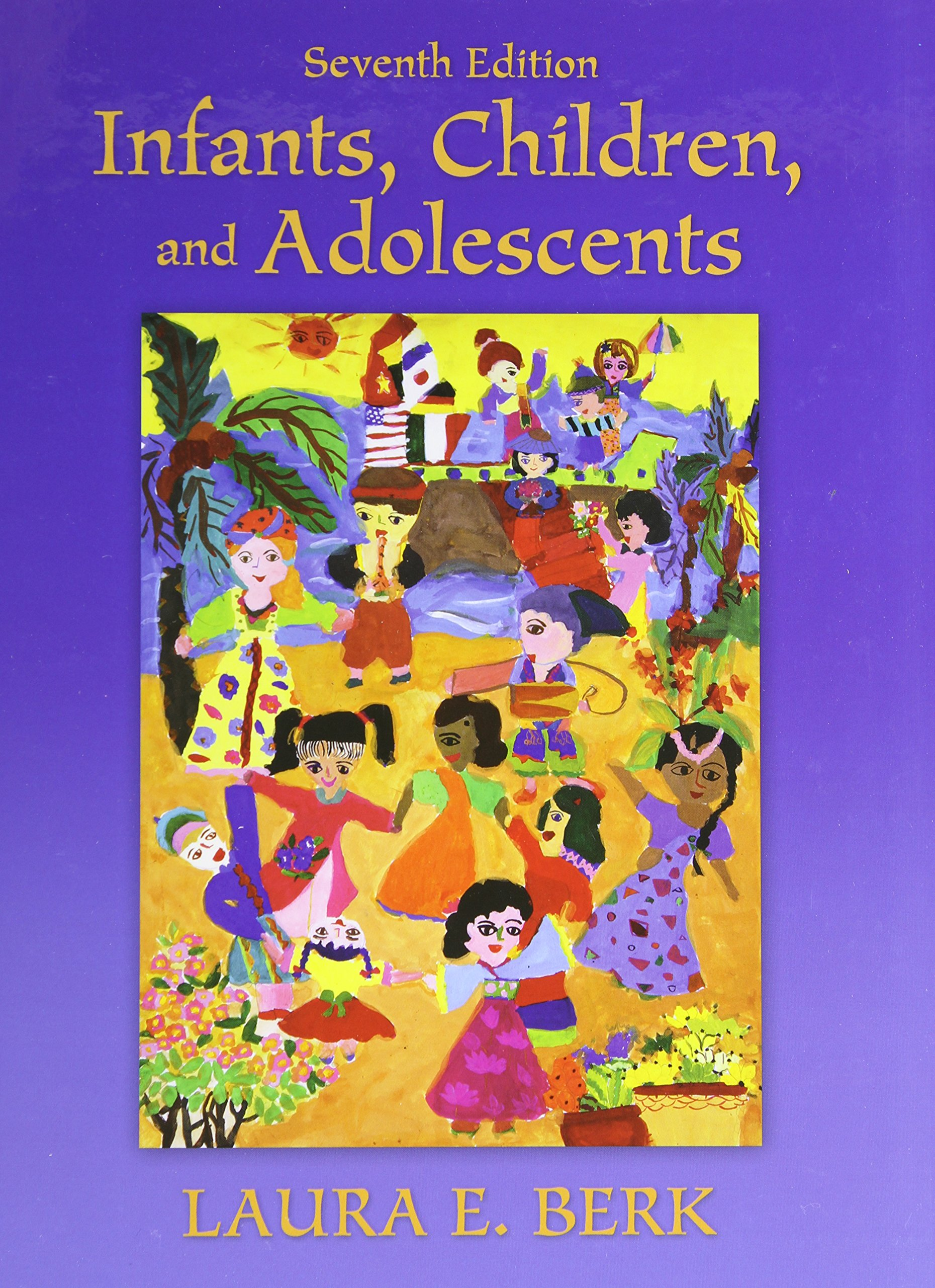 Infants, Children, and Adolescents (7th Edition)