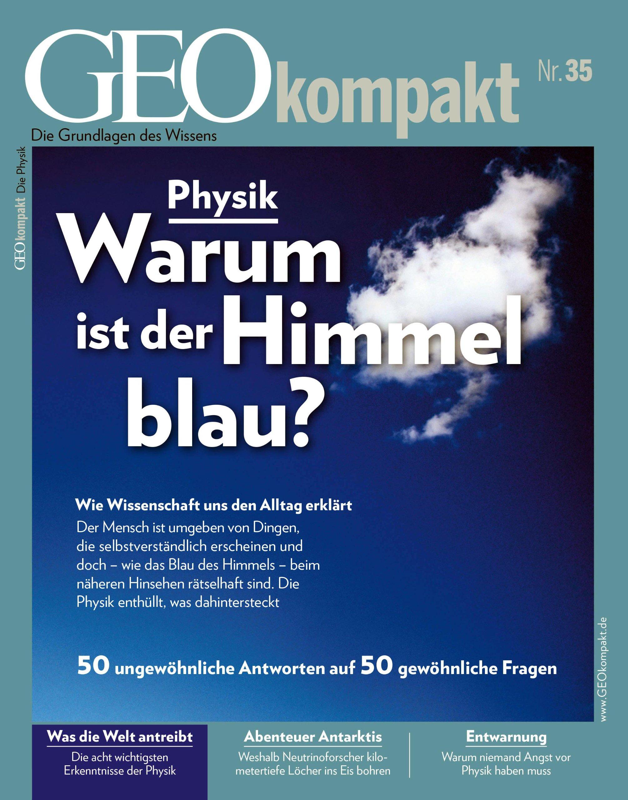 GEO kompakt / GEOkompakt mit DVD 35/2013 - Physik: DVD: Was die Welt zusammenhält