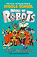 House Of Robots Middle