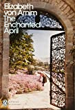 The Enchanted April (Penguin Modern Classics)