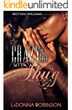 Crazy In Love With A Thug: Bari and Seven