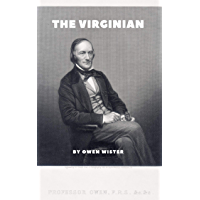 The Virginian  (illustrated) (English Edition)