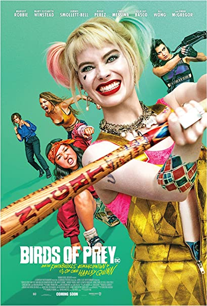 Amazon Com Birds Of Prey And The Fantabulous Emancipation Of One Harley Quinn Movie Poster Glossy High Quality Print Photo Wall Art Margot Robbie Size 11x17 1 Everything Else